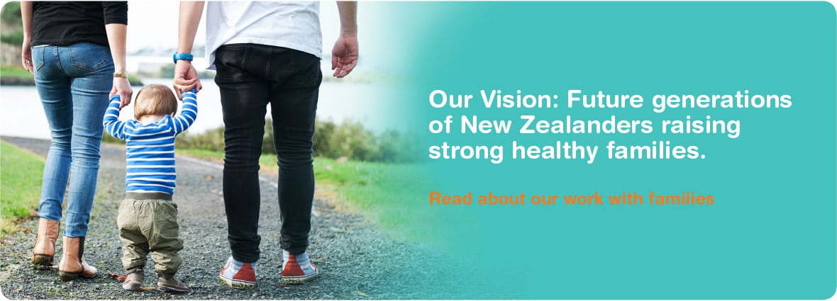 Iosis - Our Vision: Future generations of New Zealanders raising strong healthy families